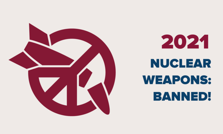 2021 Nuclear Weapons Banned graphic